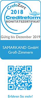 CrefoZert Creditreform-Bonitätszertifikat gültig bis Dezember 2019, ausgestellt für Samarkand GmbH Groß-Zimmern